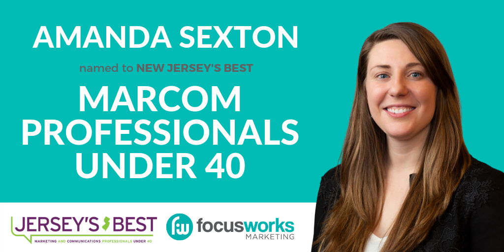 FocusWorks Founder Amanda Sexton Named to 2019 New Jersey's Best Marketing Professionals Under 40